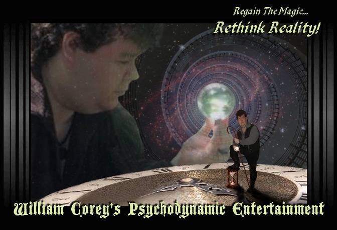 William Corey's Psychodynamic Entertainment – Time & Space Image – RegainTheMagic.com